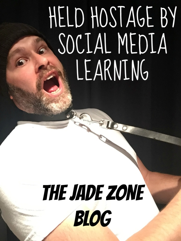 Blog post feature image by Jade Sambrook for 'Held Hostage by Social Media Learning' on The Jade Zone Blog